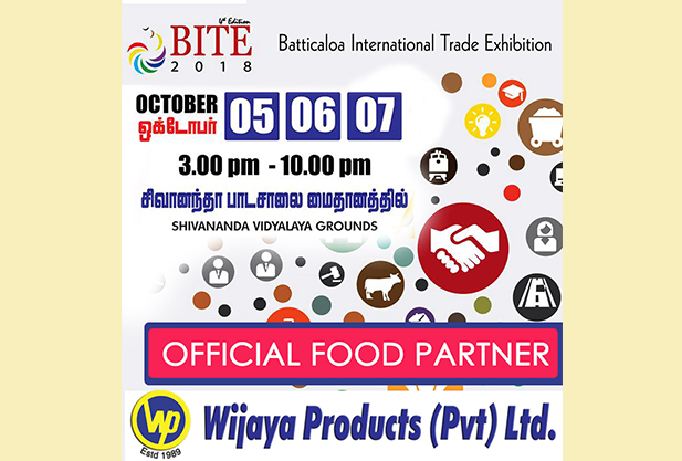 WIJAYA PRODUCTS (PVT) LTD Sponsored for the BATTICALOA INTERNATIONAL TRADE EXHIBITION 2018 as the Official Food Partner